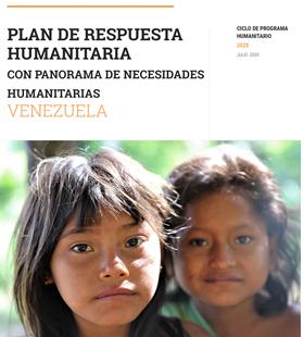 Plan de Respuesta Humanitaria con Panorama de Necesidades Humanitarias